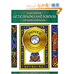 Full-Color Celtic Frames and Borders CD-ROM and Book (Dover Pictorial Archives)