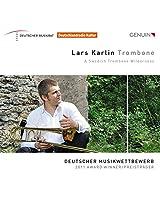 Lars Karlin:Trombone [Lars Karlin; Katarzyna Wieczorek; Trombone Unit Hannover] [GENUIN: GEN15337]