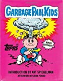 Garbage Pail Kids [ハードカバー]