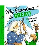 My Grandma's Great (Science Made Simple Series)
