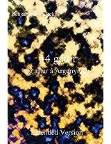 14 Gattir Og Aftur a Argonymen: Extended Version