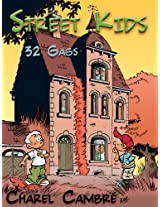 Street Kids - 32 Gags (Dutch Edition)