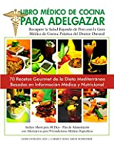 Libro Médico de Cocina para Adelgazar: B&W Kindle Version in Spanish (Spanish Edition)