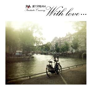 Jet Stream / With Love...