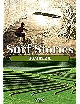 Stormrider Surf Stories Sumatra