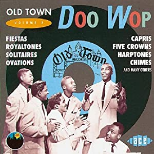 Old Town Doo Wop Volume 2