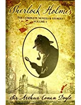 Sherlock Holmes:The complete novels & stories volume 1