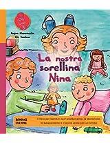 La nostra sorellina Nina: 3 (Ora lo so!)