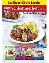 Schlemmerheft Nr. 41: Landhaus-Küche und mehr