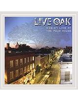 4-06-07 Live Oak at the Pour House