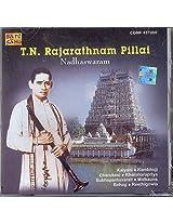 T.N. Rajarathnam Pillai - Naadaswaram