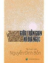 Giua Tran Gian Va Dia Nguc
