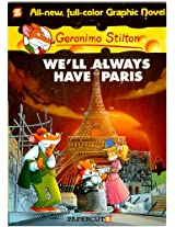 Schoastic We Will Always Have Paris - Geronimo Stilton
