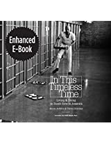 In This Timeless Time, Enhanced Ebook: Living and Dying on Death Row in America (Documentary Arts and Culture)