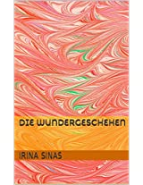 Die Wundergeschehen (German Edition)