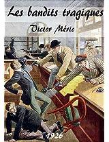 Les bandits tragiques (French Edition)