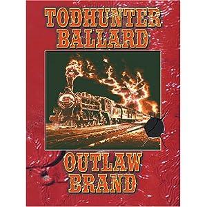 Outlaw Brand Todhunter Ballard