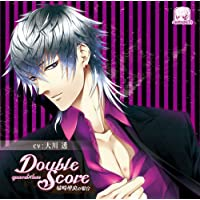 Double Score ~quarrel×love~ 城崎理央の場合出演声優情報