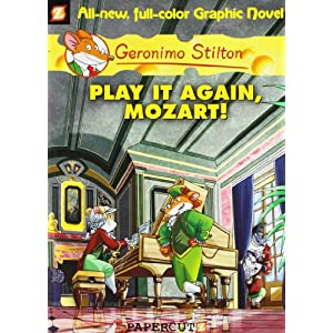 Play it Again Mozart! (Graphic Novels): 08 (Geronimo Stilton)