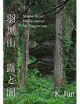 Hagurosan Tsuyutoyami: Shinto shrine Dewa sanzan Mt Hagurosan