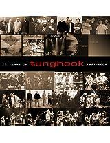10 Years of Tunghook 1997-2006