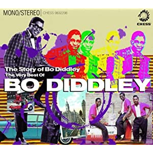 The Story Of Bo Diddley : The Very Best Of Bo Diddley
