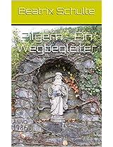 Pilgern - Ein Wegbegleiter (German Edition)