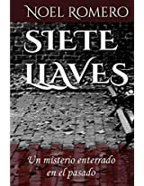 Siete Llaves (Spanish Edition)
