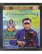 Vaathapi Ganapathim Bhaje