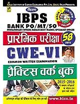 IBPS Bank PO/MT/SO Prarambhik Exam, CWE-VI Practice Work Book - 1718