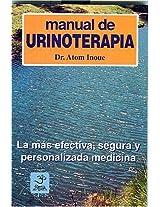 Manual De Urinoterapia (Naturaleza en la Salud)