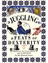 Juggling and Feats of Dexterity (Pocket Entertainers)