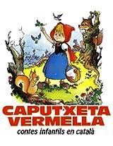 Caputxeta vermella (Contes infantils en català) (Catalan Edition)