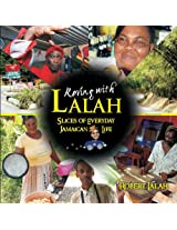 Roving with Lalah: Slices of Everyday Jamaican Life