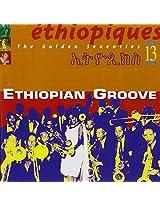 Ethiopiques Vol. 13 - Ethiopian Groove 70s