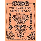 2,286 Traditional Stencil Designs (Dover Pictorial Archive)H. Roessing