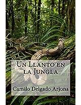 Un Llanto en la Jungla (Spanish Edition)