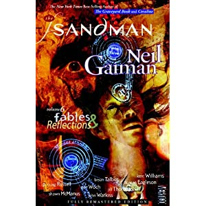 The Sandman Vol. 6: Fables and Reflections (New Edition) (Sandman (Graphic Novels))