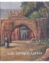 Luis Sahagun Cortes: Pincel Del Equilibrio (Circulo De Arte)