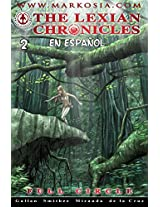 The Lexian Chronicles Nº2: Comic en español