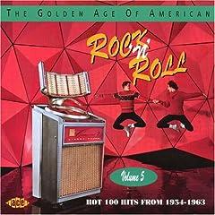 【クリックでお店のこの商品のページへ】The Golden Age Of American Rock & Roll, Vol. 5 [Import]
