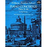 Mozart: Piano Concertos Numbers 11-16 in Full ScoreWolfgang Amadeus Mozart