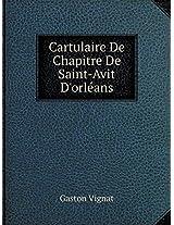 Cartulaire de Chapitre de Saint-Avit D'Orleans