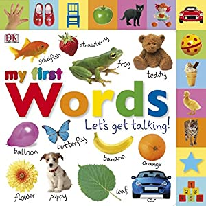 My First Words: Let's Get Talking (My First Board Book)