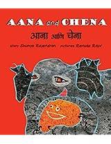 Aana and Chena/Aana Aani Chena (Bilingual: English/Marathi)