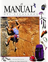 El manual del escalador/ Climber's Handbook (Escalada)