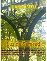 La Luz de Sefarad (Spanish Edition)