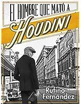 El hombre que mató a Houdini (Spanish Edition)