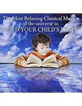 Most Relaxing Classical Kids Music