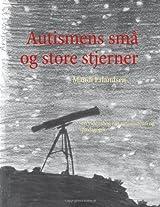 Autismens Sma Og Store Stjerner